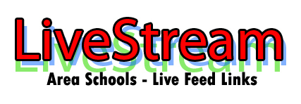 Live Feed Links - Area Schools - Updated 3/16/21
