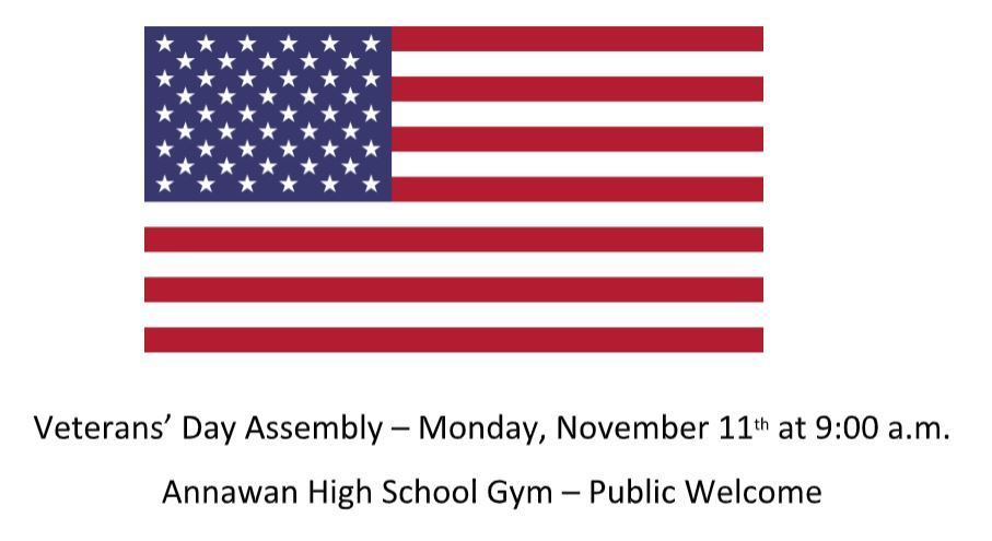 picture of a flag with information on the date, time, location of our Veteran's Day Assembly for 2019